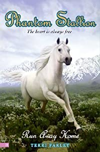 Run Away Home (Phantom Stallion, #24)