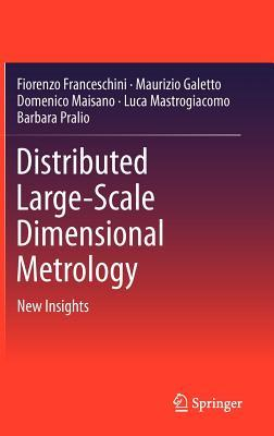 Distributed Large-Scale Dimensional Metrology: New Insights