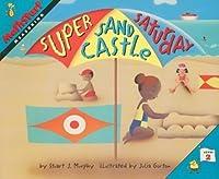 Super Sand Castle Saturday (Mathstart Level 2 (Steck Vaughn))