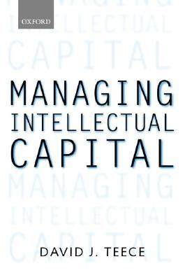 Managing Intellectual Capital: Organizational, Strategic, and Policy Dimensions
