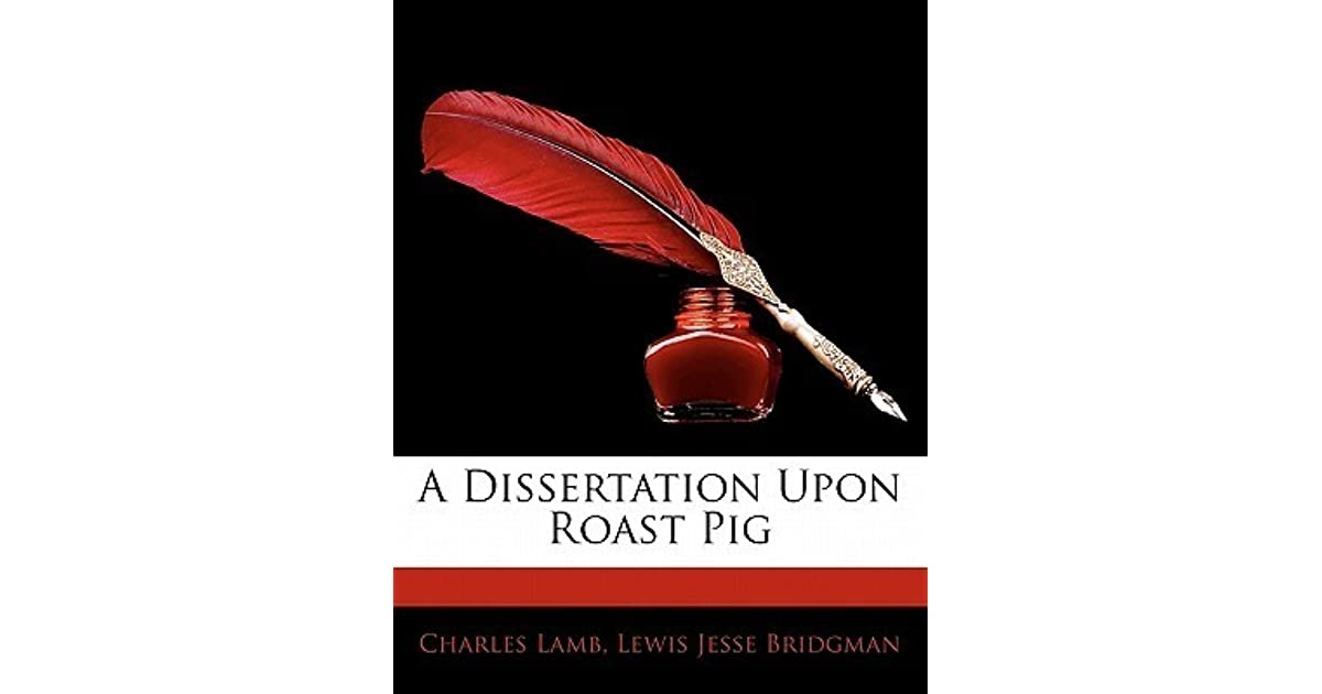 Analysis dissertation upon roast pig