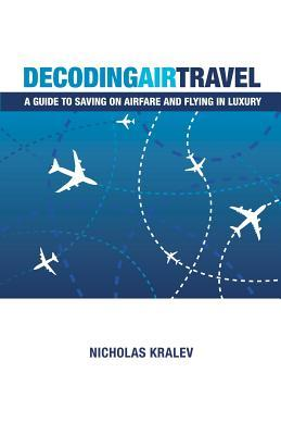 Decoding Air Travel: A Guide to Saving on Airfare and Flying in Luxury