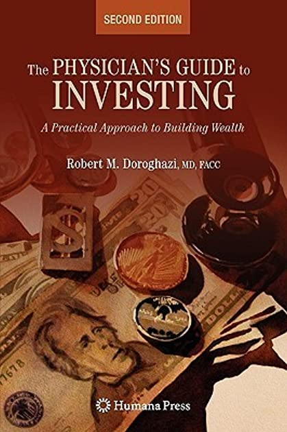 the physician s guide to investing a practical approach to building rh goodreads com Investing Online Fisher Investments