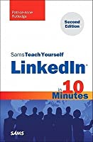 Sams Teach Yourself Linkedin in 10 Minutes