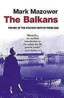 The Balkans (Modern Library Chronicles #3)