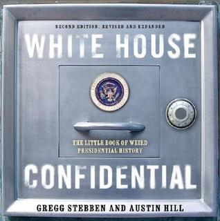 White House Confidential: Revised and Expanded Edition