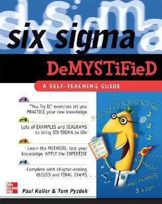 Six Sigma Demystified by Paul A