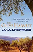 The Olive Harvest: A Memory of Love, Old Trees and Olive Oil