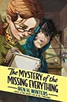 The Mystery of the Missing Everything (Bethesda Fielding, #2)