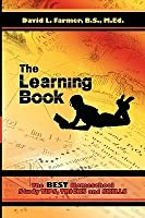 The Learning Book: The Best Homeschool Study Tips, Tricks and Skills