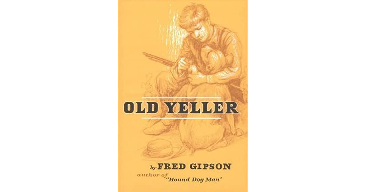 Old Yeller Book Cover : Old yeller by fred gipson