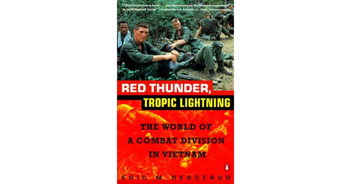 Red Thunder Tropic Lightning The World Of A Combat Division In