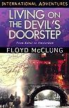 Living on the Devil's Doorstep: International Adventures