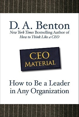 CEO Material How to Be a Leader