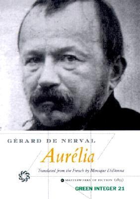 Aurélia by Gérard de Nerval