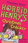 Horrid Henry's Christmas Cracker (Horrid Henry, #15)