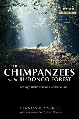 The Chimpanzees of the Budongo Forest Ecology, Behaviour, and Conservation