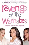Revenge of the Wannabes by Lisi Harrison