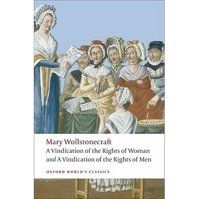 a comparison of hannah fosters the coquette and mary wollstonecrafts a vindication of the rights of  From mary wollstonecraft on, the great feminist icons were anything but saints, writes this literary critic, chair of the princeton english department, and '60s.