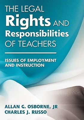 The Legal Rights and Responsibilities of Teachers  Issues of Employment and Instruction