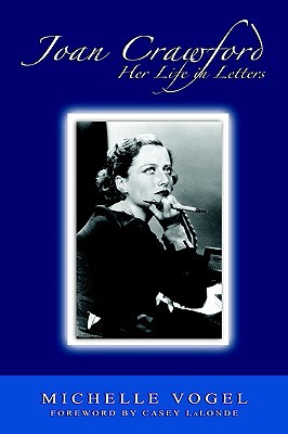 Joan Crawford: Her Life in Letters
