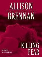 Killing Fear (Prison Break Trilogy, #1)