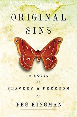 Original Sins: A Novel of Slavery & Freedom