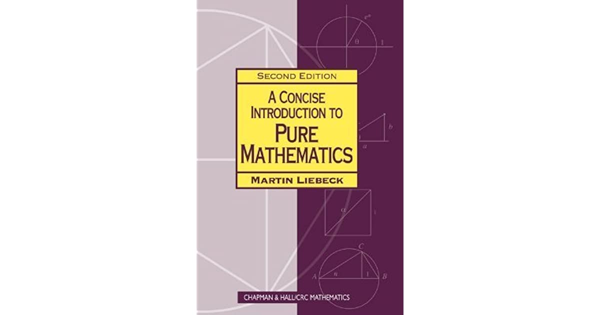 A Concise Introduction to Pure Mathematics Third Edition