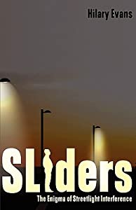 Sliders: The Enigma of Streetlight Interference