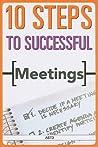 10 Steps to Successful Meetings
