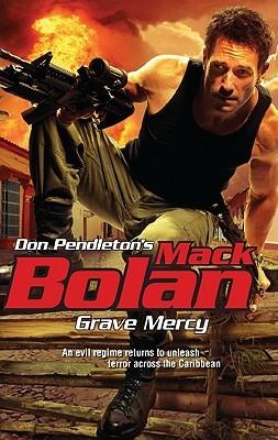 Grave Mercy (Super Bolan, #144)
