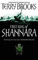 The First King Of Shannara (Shannara Trilogy Prelude)