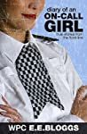Diary Of An On Call Girl: True Stories From The Front Line