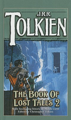 The Book of Lost Tales, Part One by J.R.R. Tolkien