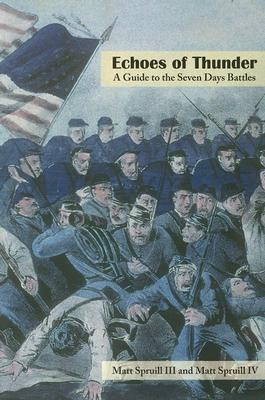 Echoes of Thunder: A Guide to the Seven Days Battles