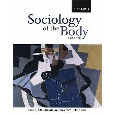 scrutinizing the body sociology study Review essay 431 time of wacquant's study yet, given the dynamics operating between woodlawn and hyde park, and the fact that i am african american, i felt far more socially.