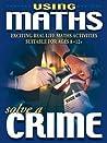 Solve A Crime (Using Maths)