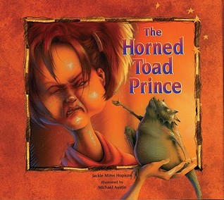 The Horned Toad Prince by Jackie Mims Hopkins