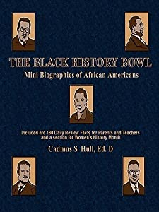 The Black History Bowl: Mini Biographies of African Americans