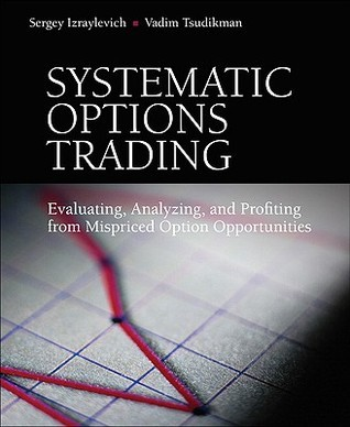 Systematic Options Trading  Eva - Izraylevich  Sergey  Ph