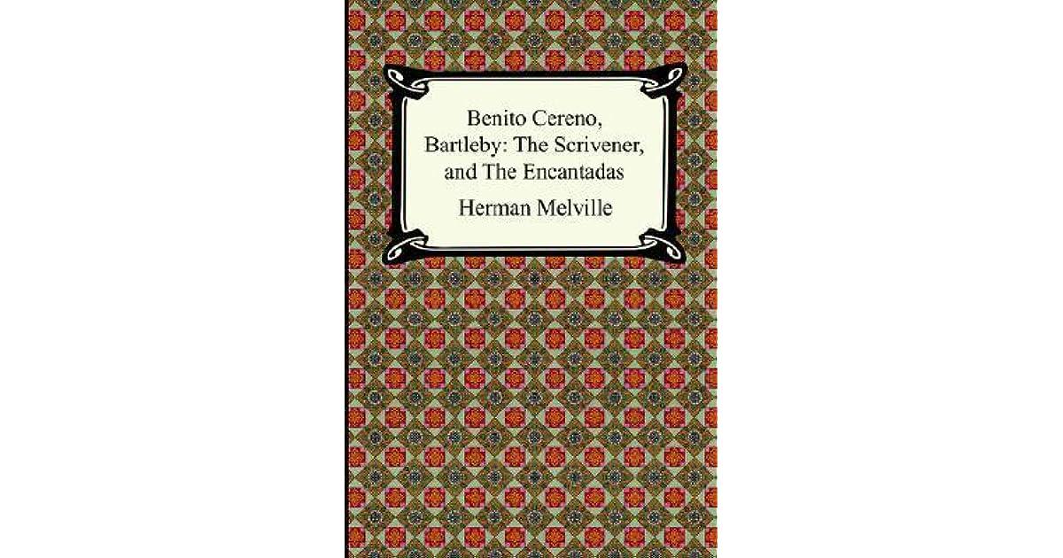 Bartleby, the Scrivener: The Scrivener, and The Encantadas