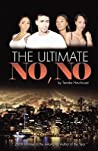 The Ultimate No-No