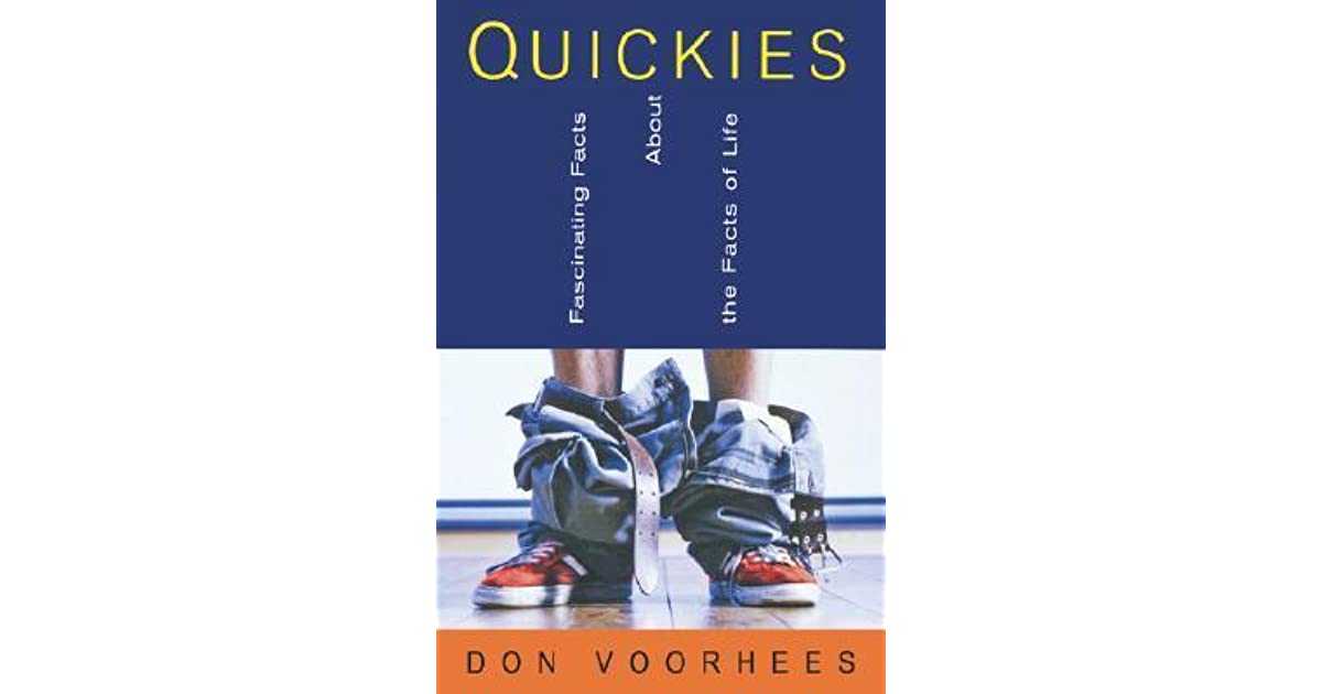 Quickies fascinating facts about the facts of life fascinating quickies fascinating facts about the facts of life fascinating facts about the facts of life by donald a voorhees m4hsunfo Images