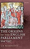 The Origins of the English Parliament, 924 - 1327