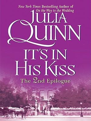 It's in His Kiss: The 2nd Epilogue (Bridgertons, #7.5)