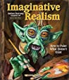 Imaginative Realism by James Gurney