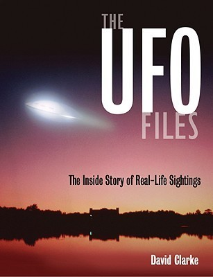 The UFO Files- The Inside Story of Real-Life Sightings