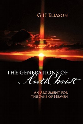 The Generations of Antichrist: An Argument for the Sake of Heaven
