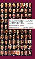 Constitutional Law and Politics, Volume Two: Civil Rights and Civil Liberties