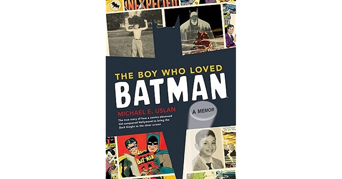 The boy who loved batman by michael e uslan fandeluxe Images